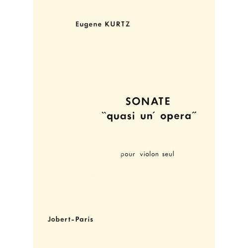 JOBERT KURTZ EUGENE - SONATE QUASI UN' OPERA - VIOLON