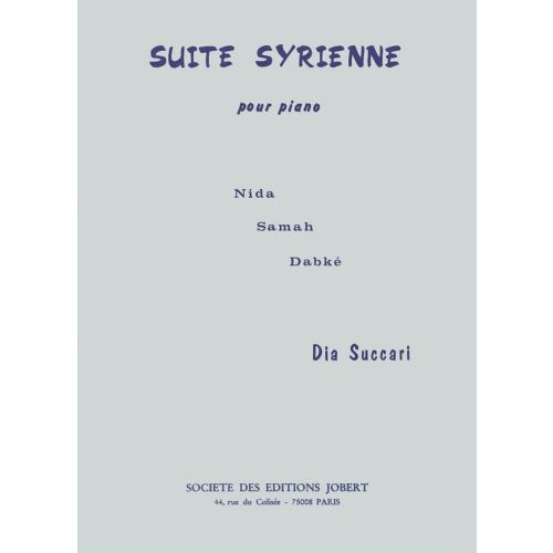 JOBERT SUCCARI DIA - SUITE SYRIENNE - PIANO