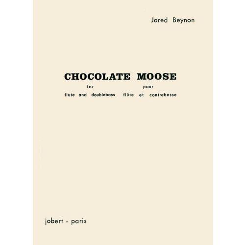 JOBERT BEYNON JARED - CHOCOLATE MOOSE - FLUTE, CONTREBASSE