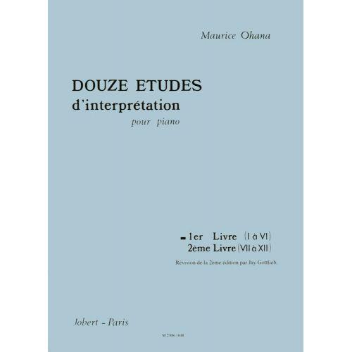 JOBERT OHANA MAURICE - ETUDES D'INTERPRETATION (12) VOL.1 - PIANO