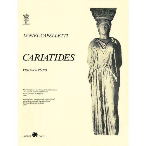 JOBERT CAPELLETTI DANIEL - CARIATIDES - VIOLON, PIANO