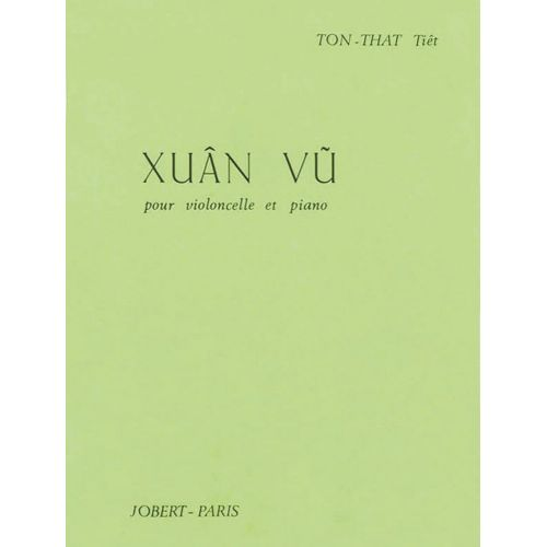 JOBERT TON THAT TIÊT - XUAN VU - VIOLONCELLE, PIANO