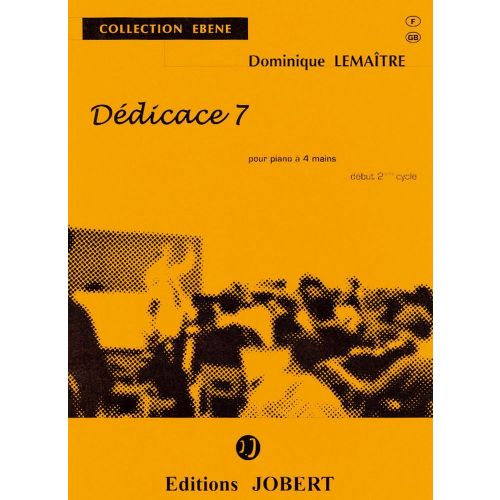 JOBERT LEMAITRE DOMINIQUE - DEDICACE 7 - PIANO 4 MAINS