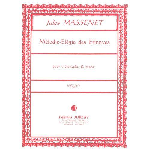 JOBERT MASSENET JULES - MELODIE ELEGIE DES ERINNYES - VIOLONCELLE, PIANO