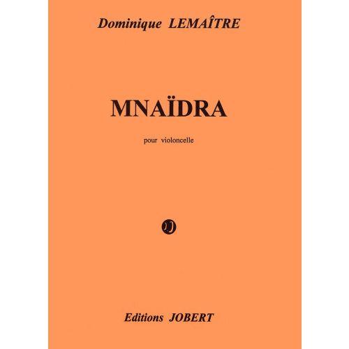 JOBERT LEMAITRE DOMINIQUE - MNAIDRA - VIOLONCELLE SOLO