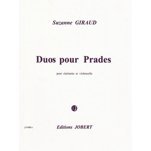 JOBERT GIRAUD SUZANNE - DUO POUR PRADES - CLARINETTE, VIOLONCELLE