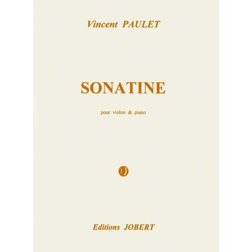 JOBERT PAULET VINCENT - SONATINE - VIOLON, PIANO