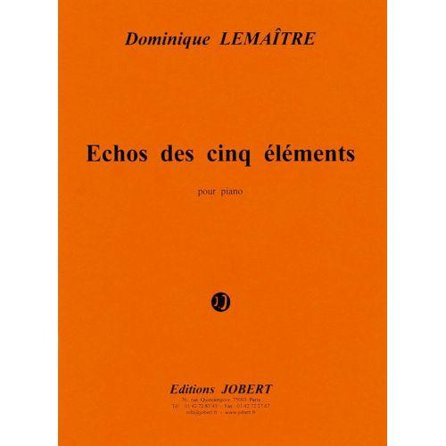 JOBERT LEMAITRE DOMINIQUE - ECHOS DES CINQ ELEMENTS - PIANO