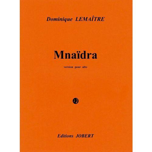 JOBERT LEMAITRE DOMINIQUE - MNAIDRA, VERSION POUR ALTO - ALTO SOLO