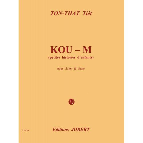 JOBERT TON THAT TIET - KOU M - PETITES HISTOIRES D'ENFANTS - VIOLON, PIANO