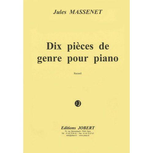 JOBERT MASSENET JULES - PIECES DE GENRE (10) - PIANO