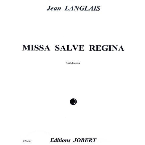 JOBERT LANGLAIS JEAN - MISSA SALVE REGINA - CHOEUR (TTBB), ENSEMBLE