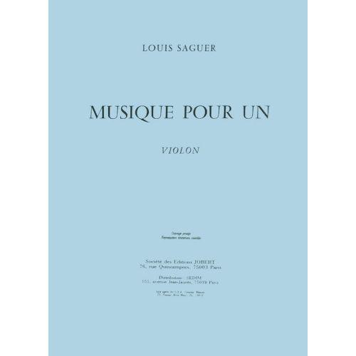 JOBERT SAGUER LOUIS - MUSIQUE POUR UN VIOLON - VIOLON