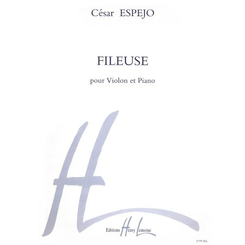 LEMOINE ESPEJO CESAR - FILEUSE - VIOLON, PIANO
