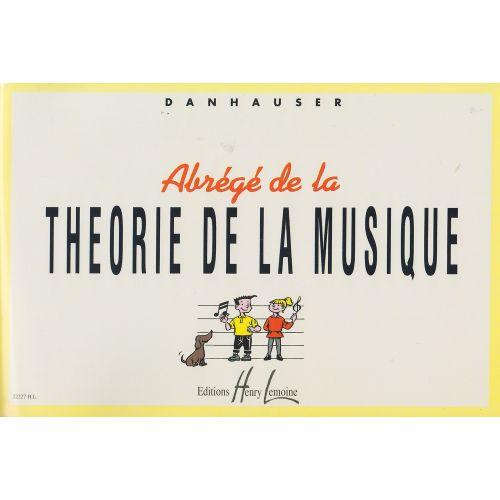 LEMOINE DANHAUSER ADOLPHE - ABRÉGÉ DE LA THÉORIE