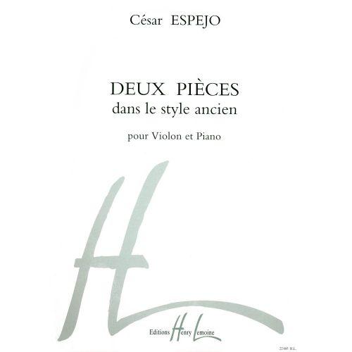 LEMOINE ESPEJO CESAR - PIECES DANS LE STYLE ANCIEN (2) - VIOLON, PIANO