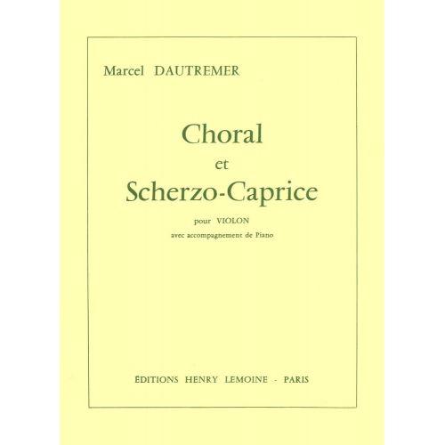 LEMOINE DAUTREMER MARCEL - CHORAL ET SCHERZO-CAPRICE - VIOLON, PIANO