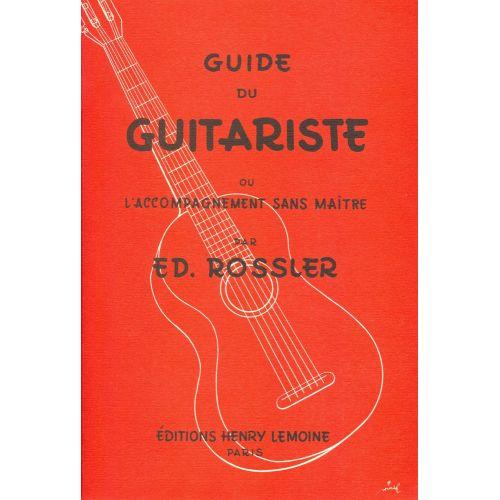 LEMOINE ROSSLER E. - GUIDE DU GUITARISTE - GUITARE