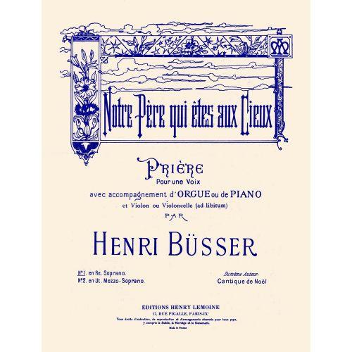 LEMOINE BUSSER HENRI - NOTRE PERE - SOPRANO, PIANO