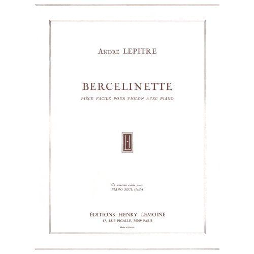 LEMOINE LEPITRE ANDRÉ - BERCELINETTE - VIOLON, PIANO