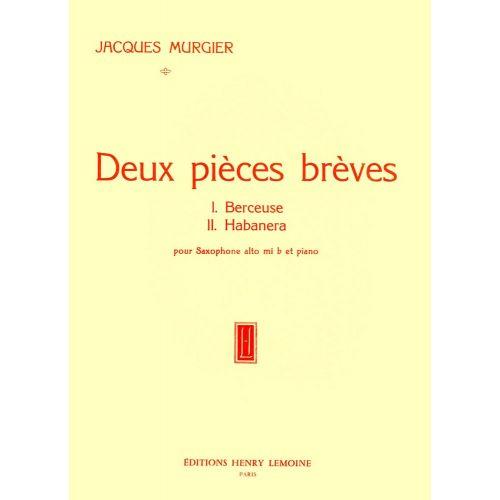 LEMOINE MURGIER JACQUES - PIÈCES BRÈVES (2) - SAXOPHONE, PIANO