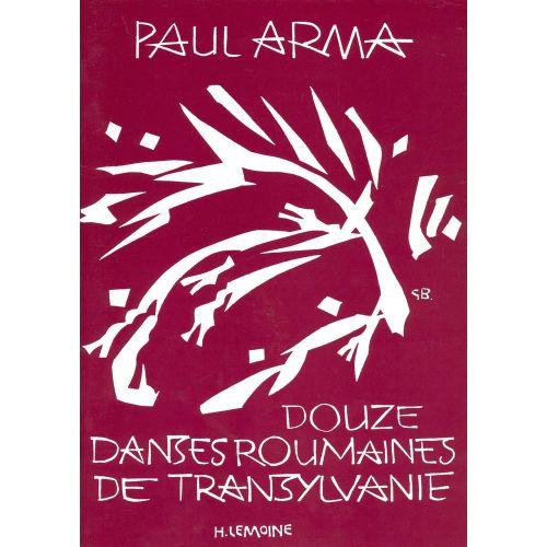 LEMOINE ARMA PAUL - DANSES ROUMAINES DE TRANSYLVANIE (12) - FLUTE, PIANO