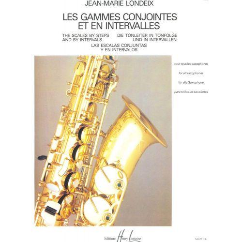 LEMOINE LONDEIX JEAN-MARIE - GAMMES CONJOINTES ET EN INTERVALLES - SAXOPHONE