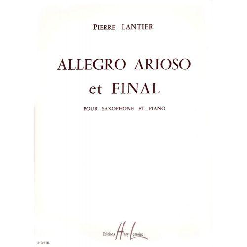 LEMOINE LANTIER PIERRE - ALLEGRO, ARIOSO ET FINAL - SAXOPHONE, PIANO
