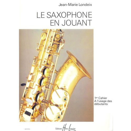 LEMOINE LONDEIX JEAN-MARIE - SAXOPHONE EN JOUANT VOL.1