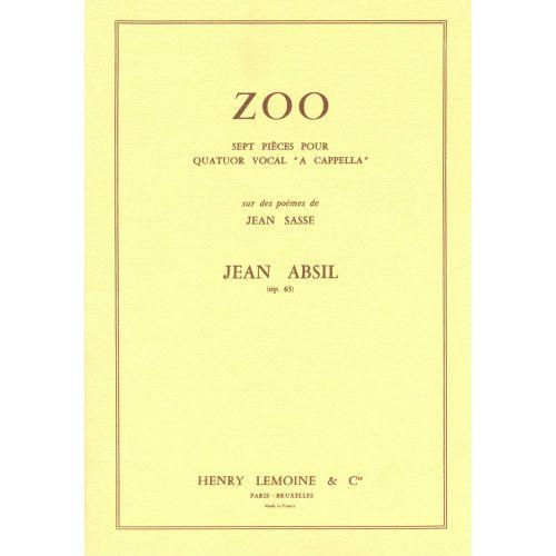 LEMOINE ABSIL JEAN - ZOO OP.63 - 4 VOIX A CAPPELLA