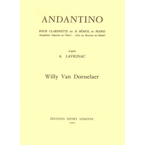 LEMOINE VAN DORSSELAER WILLY - ANDANTINO - CLARINETTE SIB OU SAXOPHONE MIB, PIANO