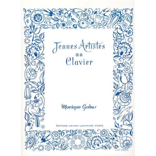 LEMOINE GABUS MONIQUE - JEUNES ARTISTES AU CLAVIER - PIANO