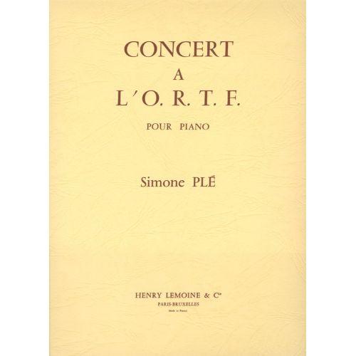 LEMOINE PLE SIMONE - CONCERT A L'O.R.T.F. - PIANO