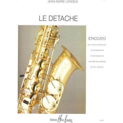 LEMOINE LONDEIX J.M. - DETACHE (STACCATO) - SAXOPHONE