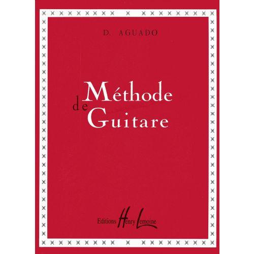 LEMOINE AGUADO DIONISIO - METHODE DE GUITARE (DUSSART) - GUITARE
