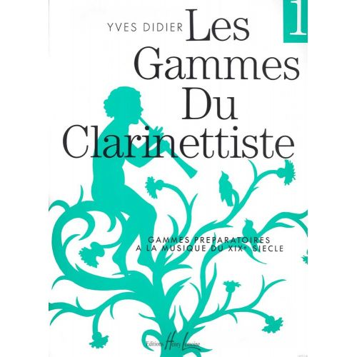 LEMOINE DIDIER YVES - GAMMES DU CLARINETTISTE POUR MUSIQUE DU XIXE SIÈCLE