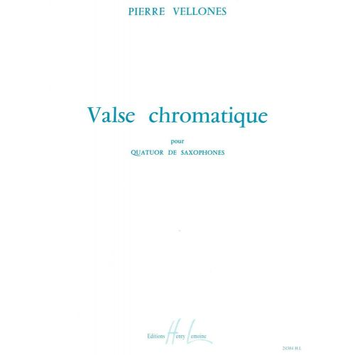 LEMOINE VELLONES PIERRE - VALSE CHROMATIQUE - 4 SAXOPHONES