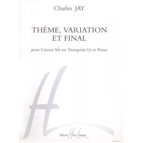 LEMOINE JAY CHARLES - THÈME, VARIATION ET FINAL - TROMPETTE, PIANO