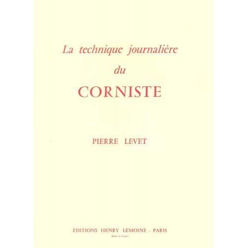 LEMOINE LEVET PIERRE - TECHNIQUE JOURNALIÈRE DU CORNISTE - COR