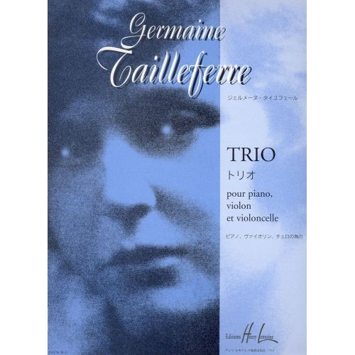 LEMOINE TAILLEFERRE GERMAINE - TRIO - VIOLON, VIOLONCELLE, PIANO