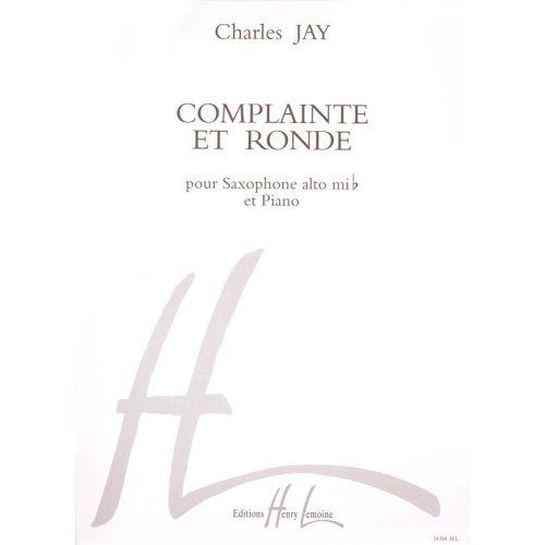LEMOINE JAY CHARLES - COMPLAINTE ET RONDE - SAXOPHONE MIB, PIANO