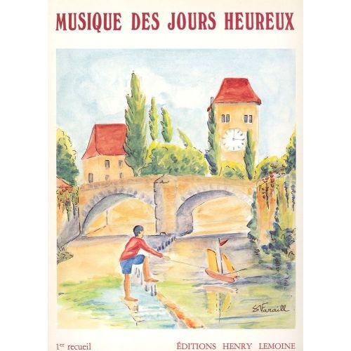 LEMOINE MUSIQUE DES JOURS HEUREUX VOL.1 - PIANO