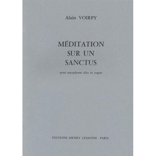 LEMOINE VOIRPY ALAIN - MÉDITATION SUR UN SANCTUS - SAXOPHONE, ORGUE