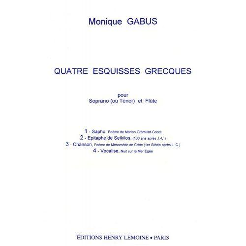 LEMOINE GABUS MONIQUE - ESQUISSES GRECQUES (4) - VOIX, FLUTE
