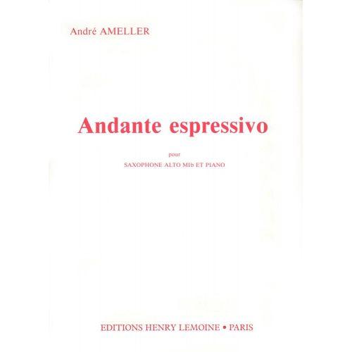 LEMOINE AMELLER ANDRE - ANDANTE ESPRESSIVO - SAXOPHONE MIB, PIANO
