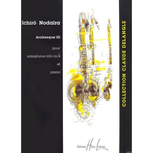 LEMOINE NODAIRA ICHIRO - ARABESQUE III - SAXOPHONE MIB, PIANO