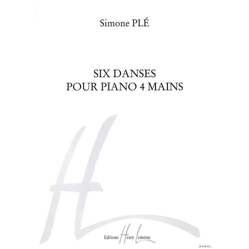 LEMOINE PLE SIMONE - DANSES (6) - PIANO 4 MAINS