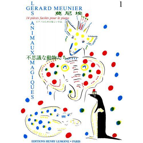 LEMOINE MEUNIER GERARD - LES ANIMAUX MAGIQUES - PIANO