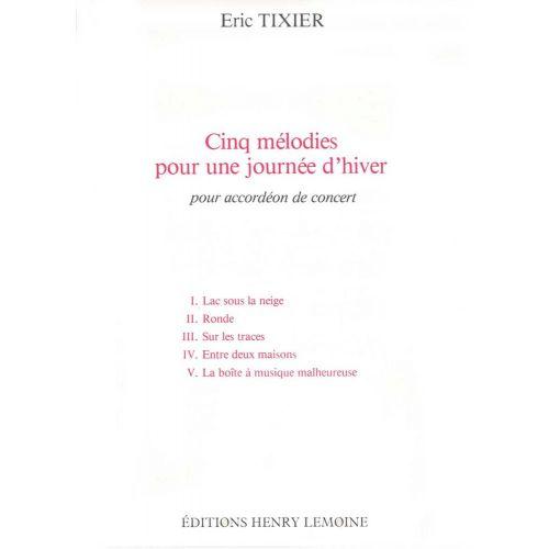 LEMOINE TIXIER ERIC - MELODIES D'HIVER (5) - ACCORDEON