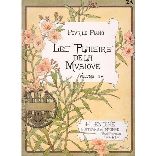 LEMOINE LES PLAISIRS DE LA MUSIQUE VOL.2A - PIANO